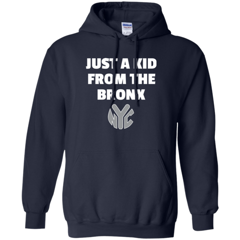 Just A Kid From The Bronx Pullover Hoodie 8 oz.