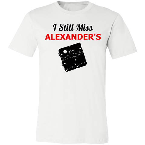 I Still Miss Alexander's Unisex Short-Sleeve T-Shirt v1