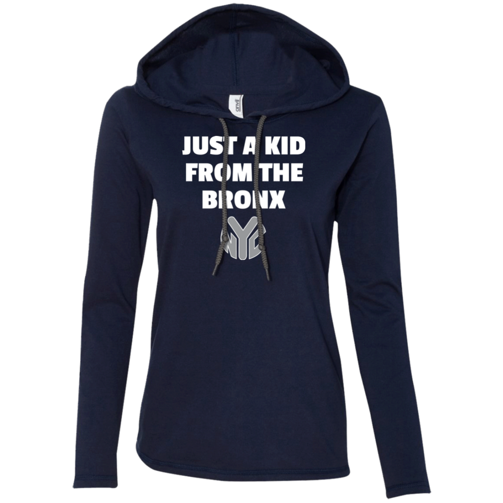 Just A Kid From The Bronx Ladies' LS T-Shirt Hoodie 1