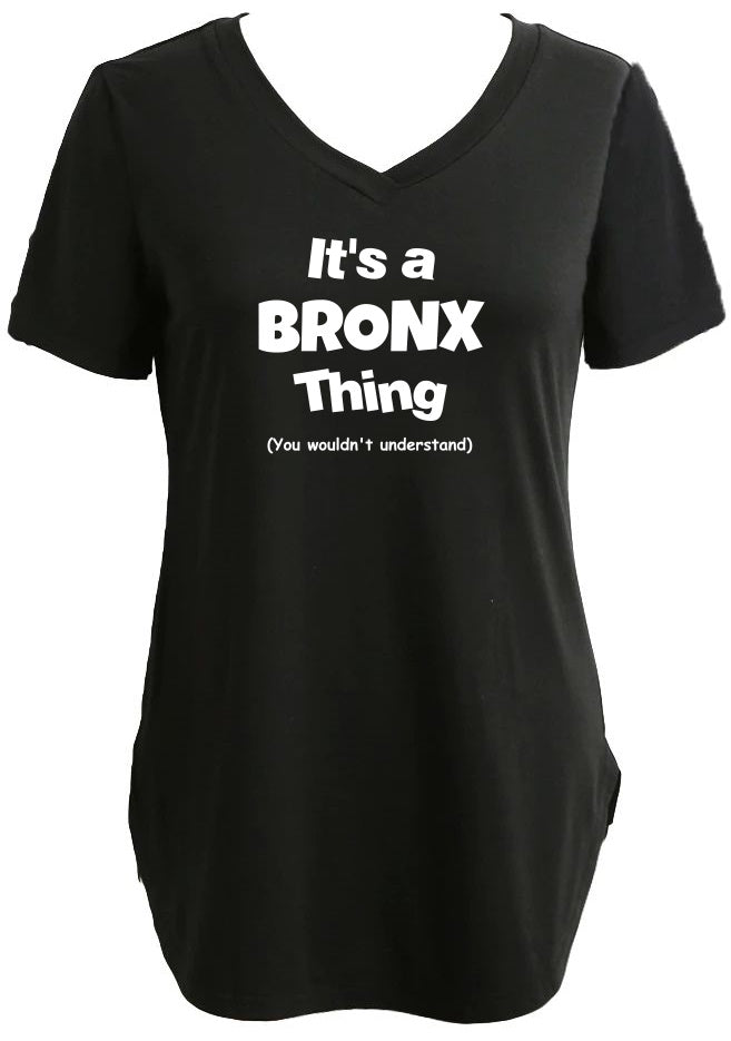 Longline Tee/Tunic With It's A Bronx Thing Graphic