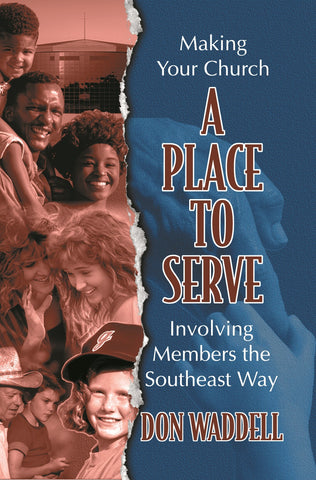 Place to Serve, A