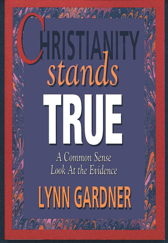 Christianity Stands True - Currently on Backorder!