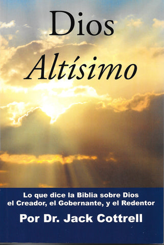 Dios Altísimo por Jack Cottrell (God Most High)