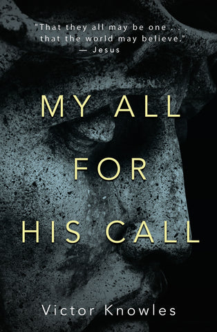My All for His Call