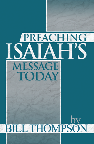 Preaching Isaiah's Message Today