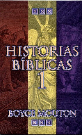 Historias bíblicas 1  by Boyce Mouton (Bible Stories 1)