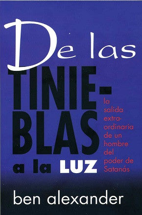 De las tinieblas por Ben Alexander (Out From Darkness)