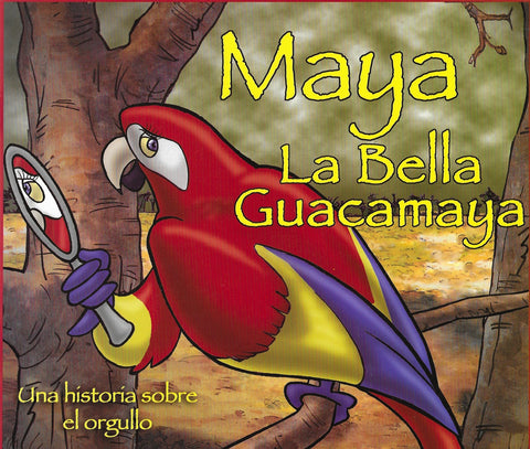 Maya la bella guacamaya por Diego Salvatierra Romero (Maya the Beautiful Macaw)