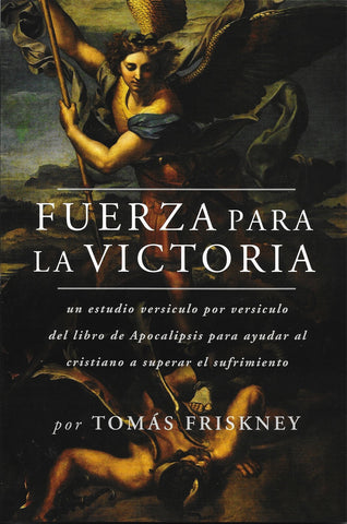 Fuerza para la victoria por Tomás Friskney (Strength For Victory)