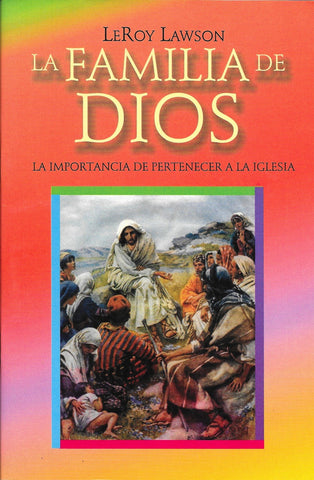 La familia de Dios por Leroy Lawson (The Family of God)