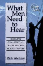 What Men Need to Hear: Becoming God's Spiritual Leader - Currently on Backorder!