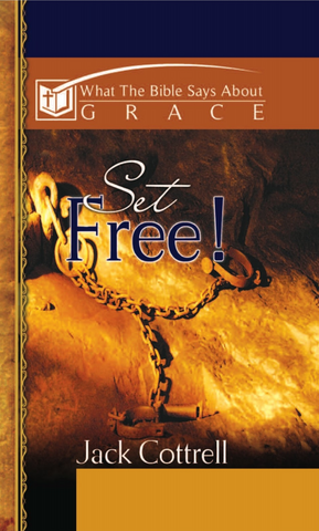 What The Bible Says About Grace: Set Free!