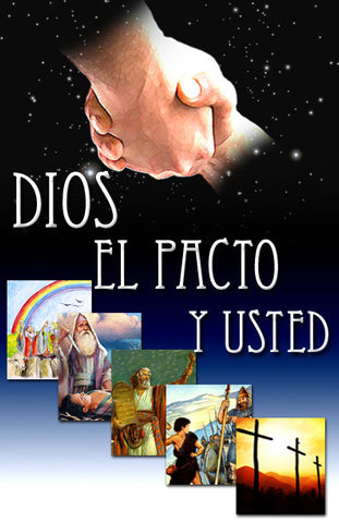 Dios, el pacto y usted  por Dr Mont Smith (What the Bible Says About Covenant)