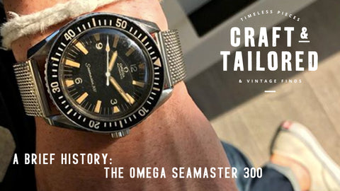 A Brief History: The Omega Seamaster 300