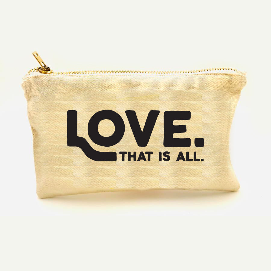 Love - That is All Zipper Pouch
