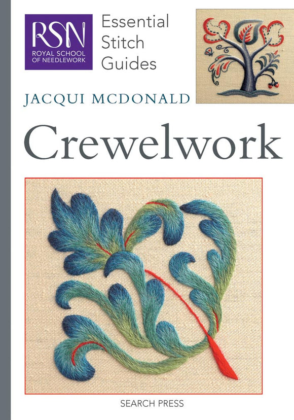 Crewelwork: Royal School of Needlework Essential Stitch Guide