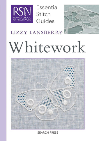 Whitework: Royal School of Needlework Essential Stitch Guide