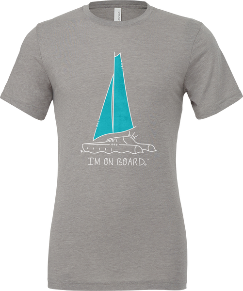 I'm on Board™ Catamaran - Unisex Triblend Tee
