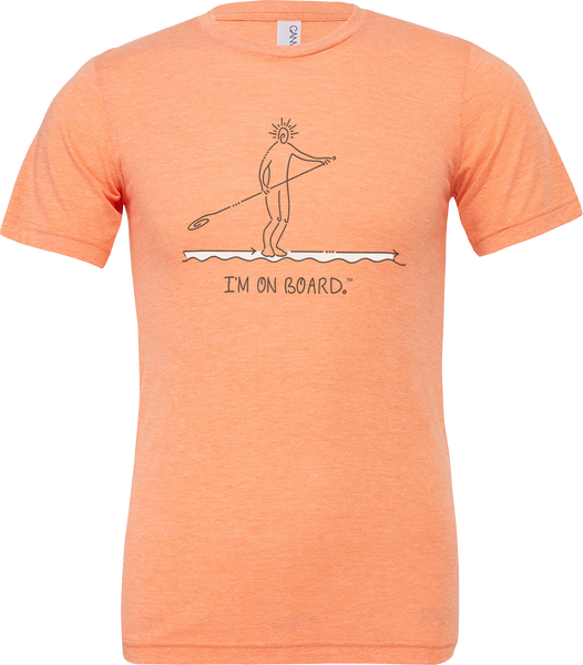 I'm on Board™ Paddle Board - Unisex Triblend Tee