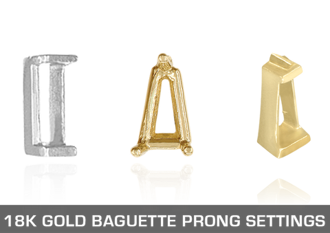 18K Gold Baguette Prong Settings