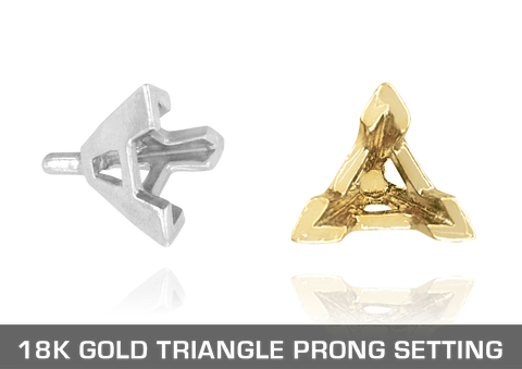 18K Gold Triangle Prong Settings