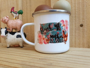 Cluck off Mother Clucker Camp Mug