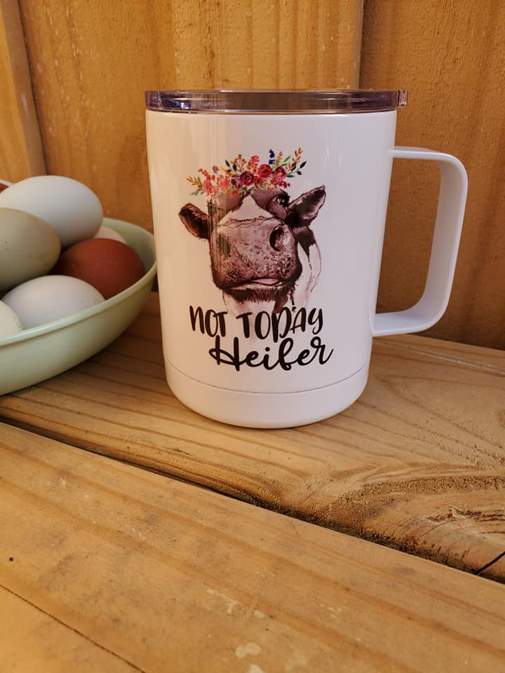 Not Today Heifer Insulated Mug