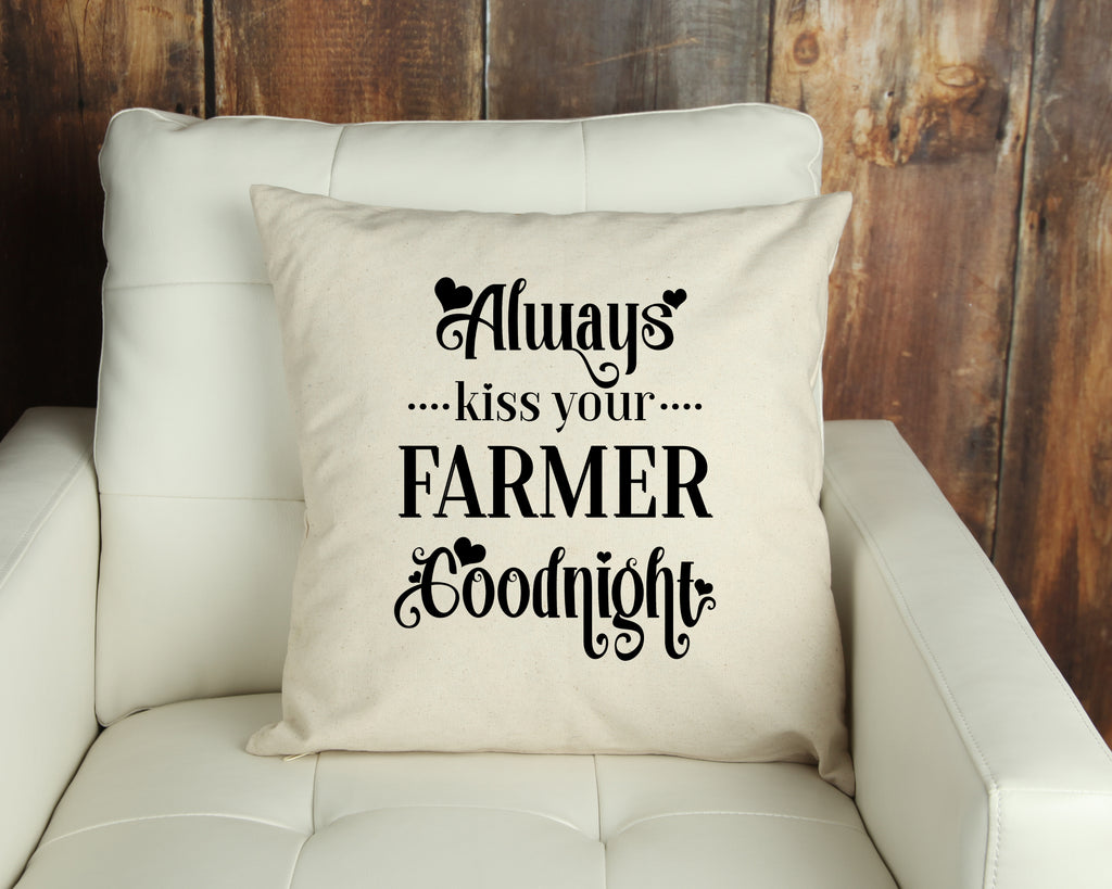 Always Kiss Your Farmer Throw Pillow