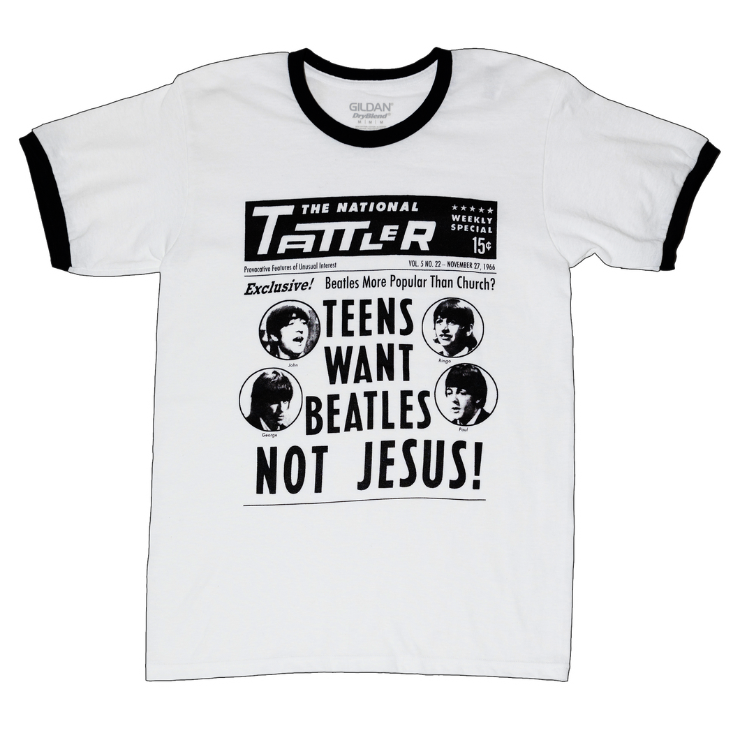 Teens Want The Beatles Not Jesus! T-shirt