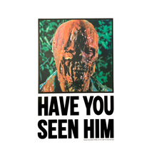 """Have You Seen Him"" Poster"
