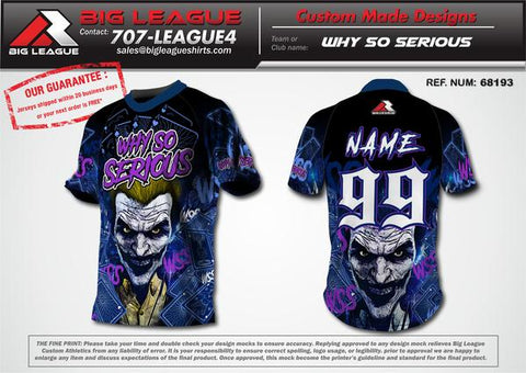 Why So Serious - Softball - Buy In