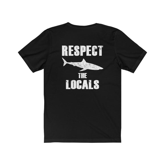 Respect the Locals Unisex Short Sleeve T-Shirt - Black - Captain Woody's Beach Club