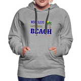 Work Sucks Let's Find a Beach Women's Premium Hoodie - Captain Woody's Locker