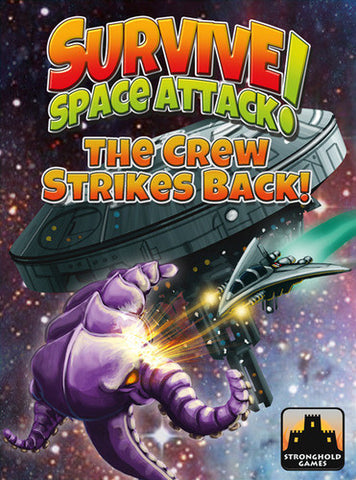 Survive: Space Attack!: The Crew Strike!