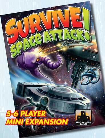 Survive: Space Attack!: 5-6 Player Mini