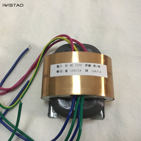 IWISTAO R Type Transformer Input AC 0-127V Output Dual 15V / 1A 30W for HIFI Preamplifier Audio