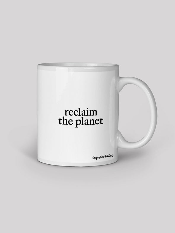 Coffee Mug - Reclaim the Planet