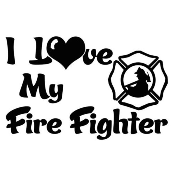 I Love My Firefighter Window Decal Sticker