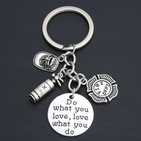 Do What You Love Firefighter Keychain