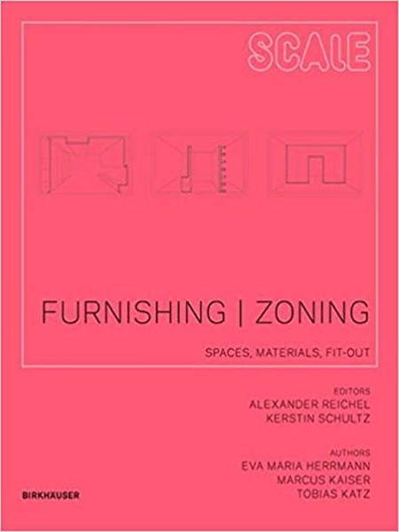 Furnish I Zone : Space Concepts, Fitting-Out,Material (Scale)
