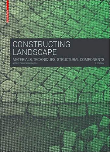 Constructing Landscape: Materials, Techniques, Structural Components 3rd Edition