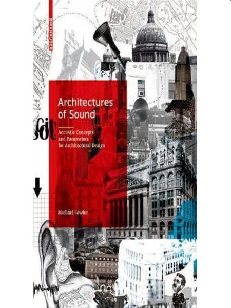 ARCHITECTURES OF SOUND