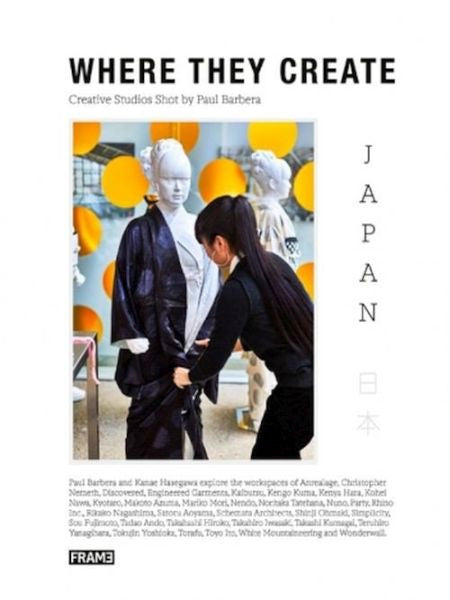 Where They Create Japan : Creative Spaces Shot by Paul Barbera