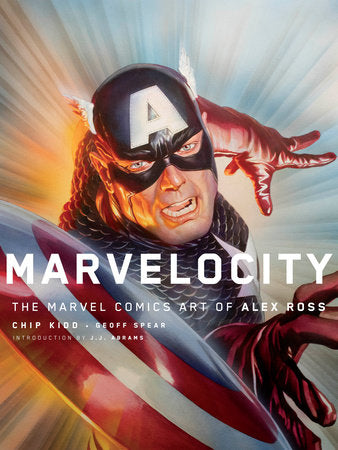 Marvelocity : The Marvel Comics Art of Alex Ross (Pantheon Graphic Library)