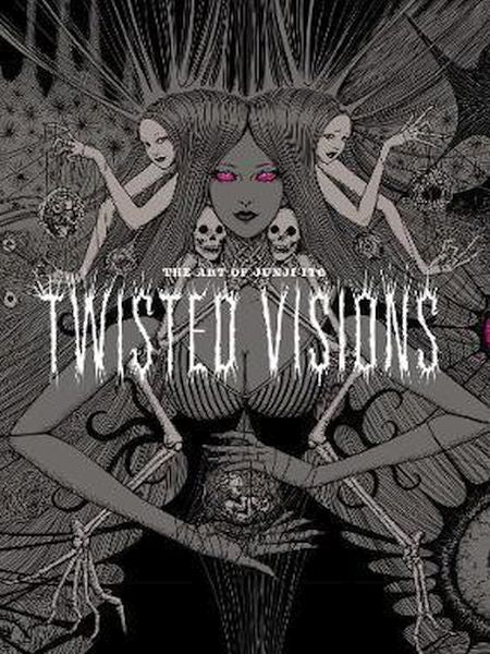 The Art of Junji Ito : Twisted Visions