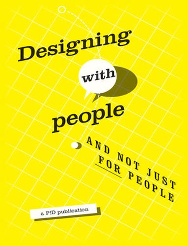 Designing with People and not for just People: A Publication by P!D