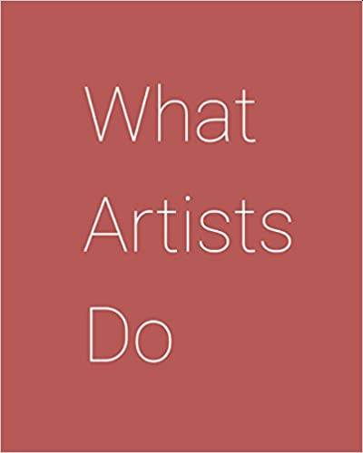 What Artists Do Paperback