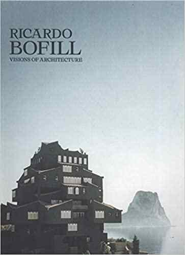 Ricardo Bofill: Visions of Architecture Hardcover