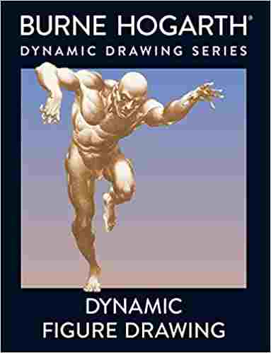 Dynamic Figure Drawing Paperback