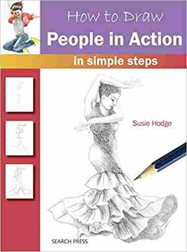 How to Draw: People in Action: In Simple Steps Paperback
